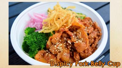 D. Spicy Pork Belly Cup